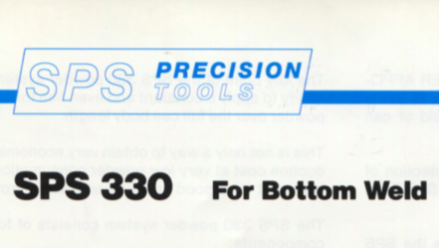 Precision SPS 330 For Bottom Weld