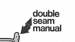 Double Seam Manual