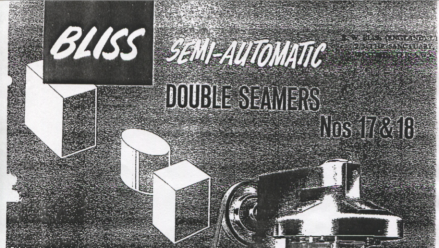 Bliss Semi-Automatic Double Seamers 17 & 18